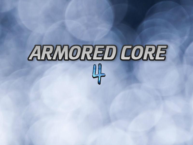 アーマードコア4(XBOX360)感想・レビュー